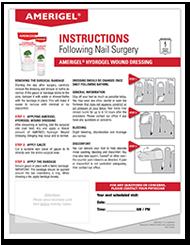 AMERIGEL Hydrogel Wound Dressing - Instructions Sheet following Nail Surgery