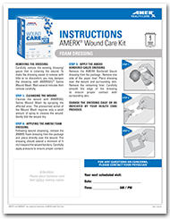 AMERX Wound Care Kit with AMERX Foam Dressing Instructions Sheet