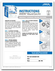 AMERX Wound Care Kit for AMERIGEL Hydrogel Wound Dressing Instructions Sheet